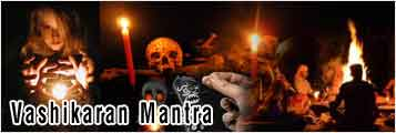 Vashikaran Tantra Mantra Solutions in ludhiana punjab india