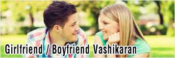 Girlfriend Boyfriend Vashikaran services in ludhiana punjab india