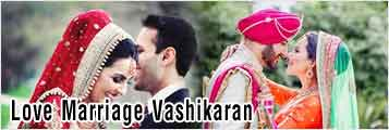 Love Marriage Vashikaran Solutions providers in ludhiana punjab india